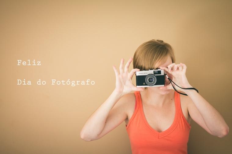 Feliz Dia do Fotógrafo!